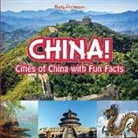 Baby, Baby Professor - China! Cities of China with Fun Facts