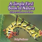 Baby, Baby Professor - A Simple First Book of Nature - Children's Science & Nature