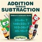 Baby, Baby Professor - Addition Versus Subtraction   Children's Arithmetic Books
