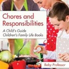 Baby, Baby Professor - Chores and Responsibilities