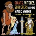 Baby, Baby Professor - Giants, Witches, Sorcerers and the Magic Sword | Children's Arthurian Folk Tales