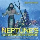 Baby, Baby Professor - Neptune's Underwater Empire- Children's Greek & Roman Myths