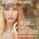 Baby, Baby Professor - The Lady of the Lake and Other Legends | Children's Arthurian Folk Tales
