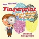 Baby, Baby Professor - Fingerprint - What Makes Me Unique
