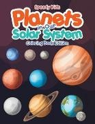 Speedy Kids - Planets in Our Solar System - Coloring Book Edition
