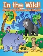 Speedy Kids - In the Wild! Coloring Book Of the Animal Kingdom
