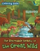 Jupiter Kids - The Incredible Beauty of the Great Wild Coloring Book