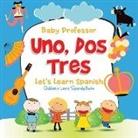 Baby, Baby Professor - Uno, Dos, Tres