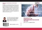 Milner David Liendo Arévalo - Sistemas de Información Gerencial (S.I.G)