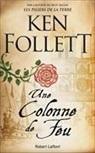 Ken Follett - Une colonne de feu