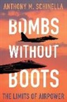 Anthony M. Schinella - Bombs without Boots