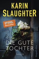 Karin Slaughter - Die gute Tochter
