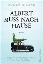 Homer Hickam - Albert muss nach Hause