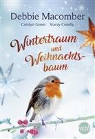 Stacy Connelly, Carolyn Green, Caroly Greene, Carolyn Greene, Debbi Macomber, Debbie Macomber - Wintertraum und Weihnachtsbaum