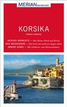 Stefanie Holtkamp - MERIAN momente Reiseführer Korsika