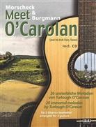 Chris Burgmann, Pete Morscheck, Peter Morscheck, Turlough O'Carolan - Morscheck & Burgmann meet O'Carolan, für 2 Gitarren bearbeitet, m. Audio-CD