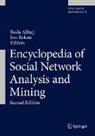 Red Alhajj, Reda Alhajj, Rokne, Jon Rokne - Encyclopedia of Social Network Analysis and Mining