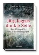 Markus Zangger - Jürg Jegges dunkle Seite