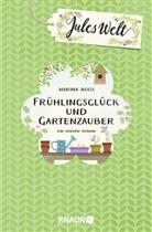 Marina Boos - Jules Welt - Frühlingsglück und Gartenzauber