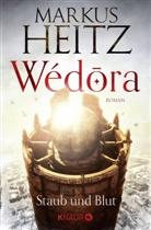 Markus Heitz - Wédora - Staub und Blut