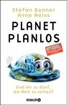 Stefan Bonner, Anne Weiß - Planet Planlos