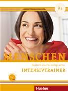 Dorothée Kersting - Menschen - Deutsch als Fremdsprache - B1: Intensivtrainer mit Audio-CD