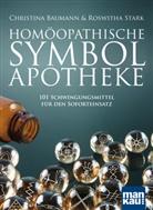 Christin Baumann, Christina Baumann, Roswitha Stark - Homöopathische Symbolapotheke, m. Plakat