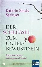 Kathrin Emely Springer - Der Schlüssel zum Unterbewusstsein