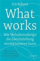 Iris Bohnet - What works