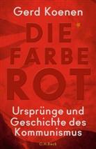 Gerd Koenen - Die Farbe Rot
