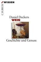 Daniel Deckers - Wein