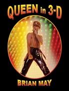 Brian May - Queen In 3D