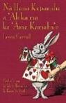 Lewis Carroll - Na Hana Kupanaha a 'Aleka ma ka 'Aina Kamaha'o