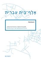 Sabine Kowallik, Johanne Kramer, Johannes Kramer - Einführung in die hebräische Schrift