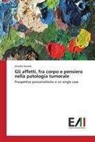 Priscilla Novelli - Gli affetti, fra corpo e pensiero nella patologia tumorale