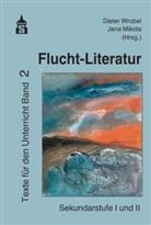Mikota, Jana Mikota, Diete Wrobel, Dieter Wrobel - Flucht-Literatur. Bd.2