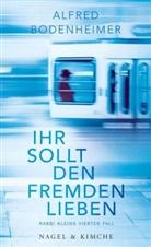 Alfred Bodenheimer - Ihr sollt den Fremden lieben