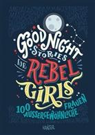 Francesca Cavallo, Elen Favilli, Elena Favilli - Good Night Stories for Rebel Girls. Bd.1