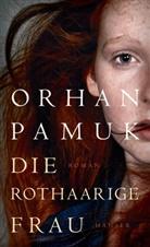 Orhan Pamuk - Die rothaarige Frau