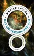 Sibylle Anderl - Das Universum und ich
