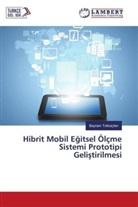 Bayram Tokluiçten - Hibrit Mobil Egitsel Ölçme Sistemi Prototipi Gelistirilmesi