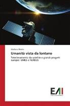 Giuliana Bilotta - Umanità vista da lontano