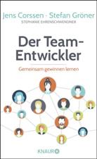 Jens Corssen, Step Ehrenschwendner, Stephanie Ehrenschwendner, Stefa Gröner, Stefan Gröner - Der Team-Entwickler