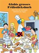 Lukas Imseng, Walt Pfenninger, Marc Zollinger, Walter Pfenninger - Globis grosses Frühstücksbuch