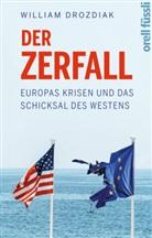 Wiliam Drozdiak, William Drozdiak - Der Zerfall