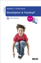 Manfred Döpfner, Stephanie Schürmann - Wackelpeter & Trotzkopf