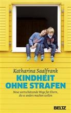 Katharina Saalfrank - Kindheit ohne Strafen