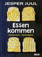 Jesper Juul, Dagmar Mißfeldt - Essen kommen