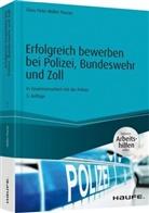 Claus P. Müller-Thurau, Claus Peter Müller-Thurau - Erfolgreich bewerben bei Polizei, Bundeswehr und Zoll
