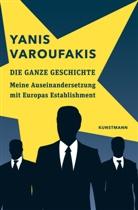 Yanis Varoufakis, Anne Emmert, Ursel Schäfer - Die ganze Geschichte